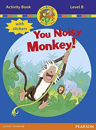 JAMBOREE LEVEL B ACTIVITY BOOK-NOISY MONKEY