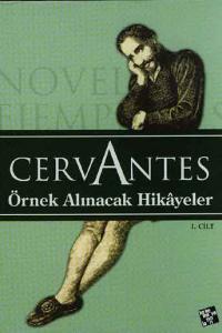 Örnek Alınacak Hikayeler, Cervantes