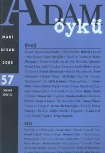 Adam Öykü 57 Mart - Nisan 2005
