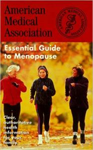 American Medical Association Essential Guides to Menopause