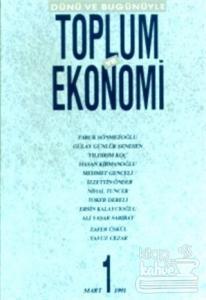 Dünü ve Bugünüyle Toplum ve Ekonomi 1 Mart 1991