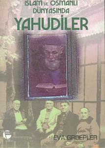 İslam ve Osmanlı Dünyasında Yahudiler