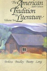 The American Tradition in Literature Volume Two