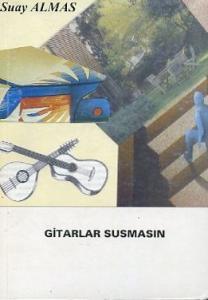Gitarlar Susmasın