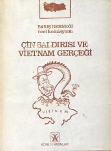 Çin Saldırısı ve Vietnam Gerçeği