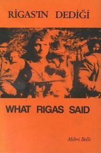 Rigas'ın Dediği - What Rigas Said