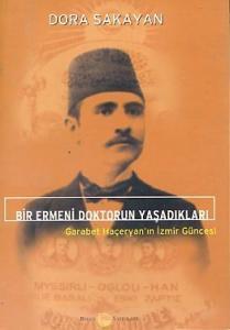 Bir Ermeni Doktorun Yaşadıkları