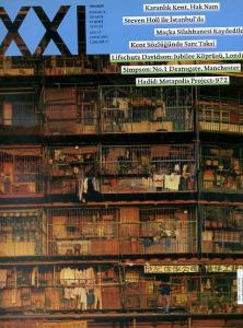 XXI Yirmibir Mimarlık, Tasarım ve Kent Dergisi 17 Kasım 2003