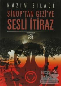 Sinop'ta Geziye Sesli İtiraz