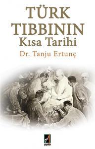 Türk Tıbbının Kısa Tarihi