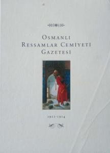 Osmanlı Ressamlar Cemiyeti Gazetesi 1911-1914 (Ciltli)
