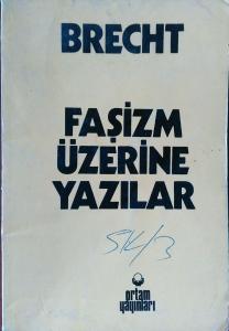 Faşizm Üzerine Yazılar 1933 - 1939