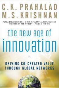 The New Age of Innovation C. K. Prahalad