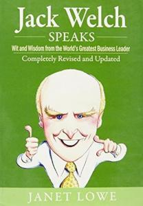 Jack Welch Speaks