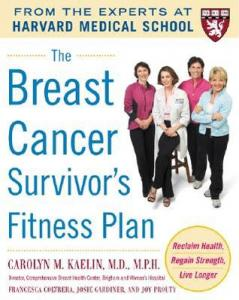 The Breast Cancer Survivor's Fitness Plan Carolyn M. Kaelin