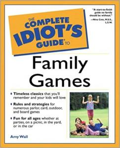 The Complete Idiot's Guide to Family Game