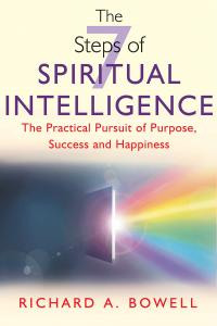The 7 Steps of Spiritual Intelligence