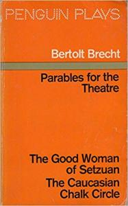 Parables For The Theatre