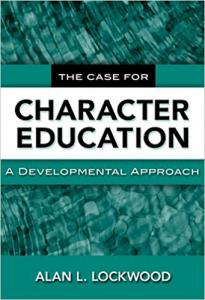 The Case for Character Education