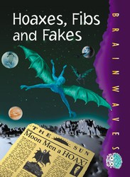 Hoaxes Fibs and Fakes