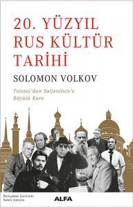20. Yüzyıl Rus Kültür Tarihi Solomon Volkov