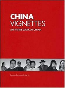 China Vignettes An Inside Look at China