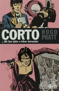 Corto Maltese 7 Bir Kez Daha O Kibar Korsanlar