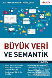 Büyük Veri ve Semantik  - Fatih Ünal - Abaküs Kitap  - Akademik - Eğit