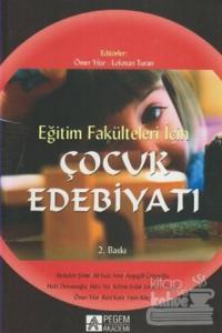 Çocuk Edebiyatı Eğitim Fakülteleri İçin