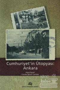 Cumhuriyet'in Ütopyası: Ankara Kolektif