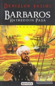Denizlerin Fatihi Barbaros Hayreddin Paşa