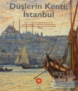 Düşlerin Kenti İstanbul
