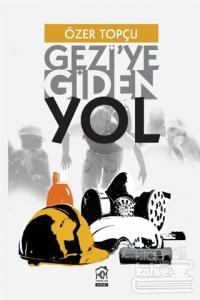 Gezi'ye Giden Yol