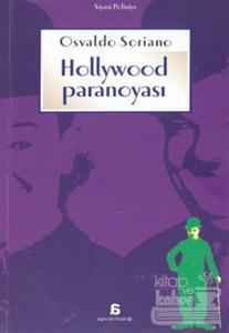 Hollywood Paranoyası Osvaldo Soriano