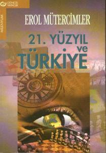21. Yüzyıl ve Türkiye