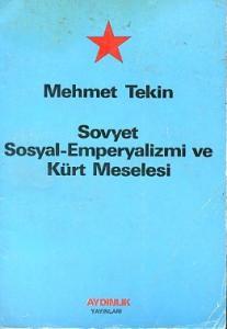 Sovyet Sosyal-Emperyalizmi ve Kürt Meselesi