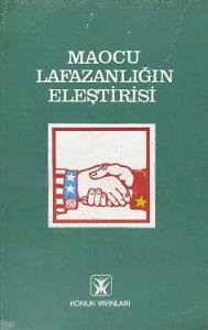 Maocu Lafazanlığın Eleştirisi