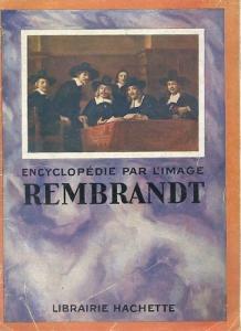 Encyclopédie par l'image Rembrandt