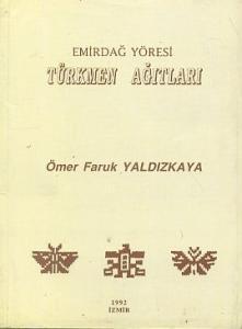 Emirdağ Yöresi Türkmen Ağıtları