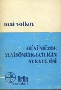 Günümüzde Yeni Sömürgeciliğin Stratejisi