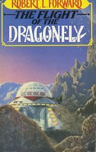The Flight of the Dragonfly Robert L. Forward