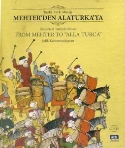 Tarihi Türk Müziği Mehter'den Alaturka'ya