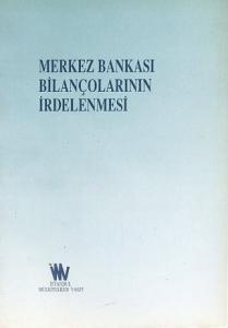 Merkez Bankası Bilançolarının İrdelenmesi Kolektif