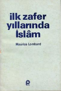 İlk Zafer Yıllarında İslam