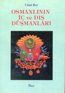 Osmanlının İç ve Dış Düşmanları
