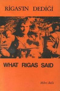 Rigas'ın Dediği - What Rigas Said Mihri Belli