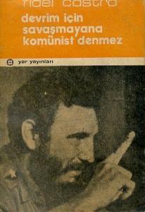 Devrim için Savaşmayana Komünist Denmez