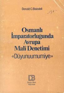 Osmanlı İmparatorluğunda Avrupa Mali Denetimi Düyunuumumiye
