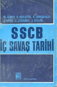 SSCB İç Savaş Tarihi Cilt 1