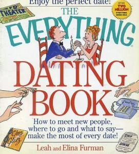 The Everything Dating Book Leah Furman